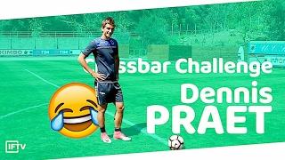 CROSSBAR CHALLENGE WITH DENNIS PRAET!!