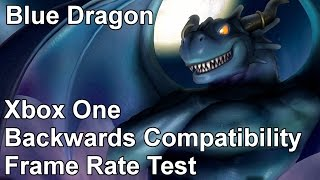 Blue Dragon Xbox 360 vs Xbox One Backwards Compatibility Frame Rate Test