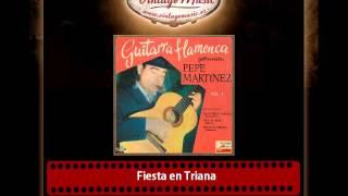 Pepe Martínez – Fiesta en Triana