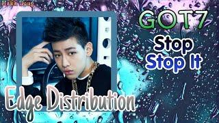 "GOT7 (갓세븐) - ""Stop Stop It"" Edge Distribution"