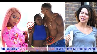 ANTHONY JOSHUA'S LOVE LIFE & 9 WOMEN HE DATED IN THE LAST 10YEARS