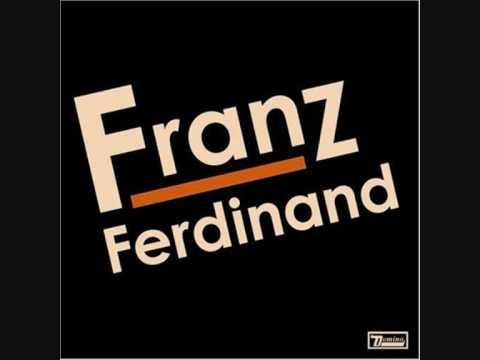 Franz Ferdinand - No You Girls (With Lyrics)
