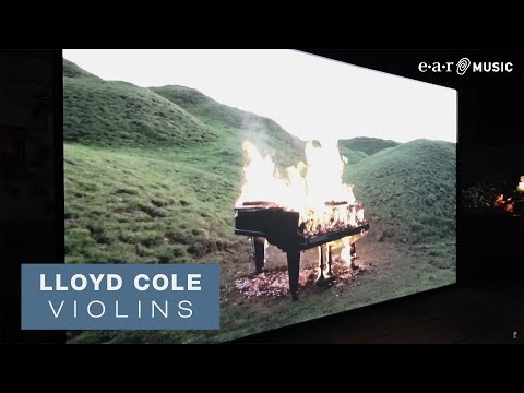 Lloyd Cole album: A burning piano acts as a beacon in the video for Lloyd Cole's dreamy new single, 'Violins'