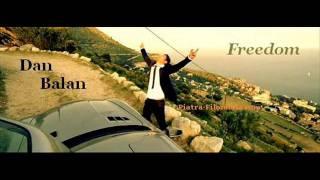 Скачать Dan Balan Freedom Remix