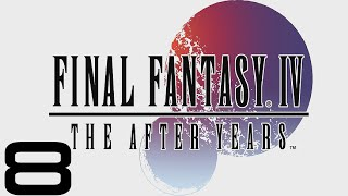 Final Fantasy IV: The After Years (PC) - Let's Play - Episode #8 [Rydia's Tale 1/6]