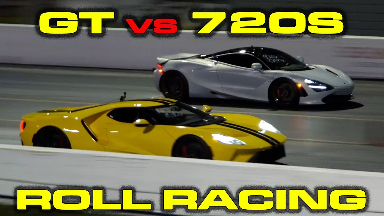 Ford Gt Vs Mclaren S   Mile Roll Racing
