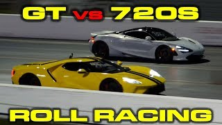 2018 Ford GT vs McLaren 720S 1/4 Mile Roll Racing