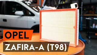 Montering Luftfilter OPEL ZAFIRA: videoopplæring