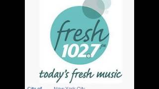 WWFS Fresh 102.7 New York, NY TOTH ID at 7:00 p.m. 7/17/2014