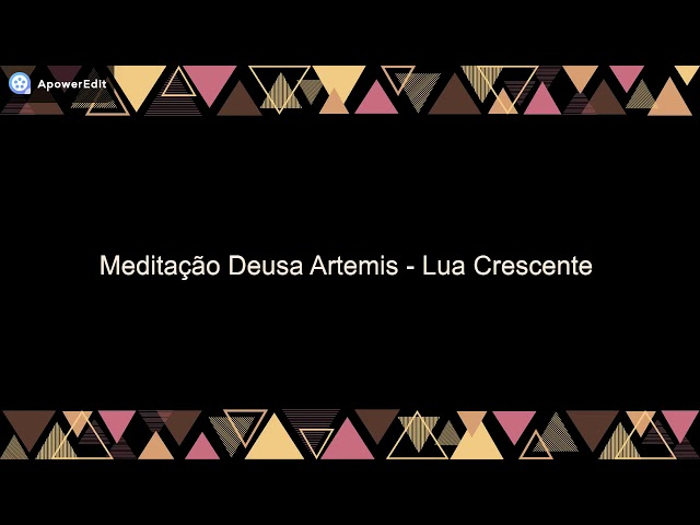 Meditação Deusa Artemis - Lua Crescente
