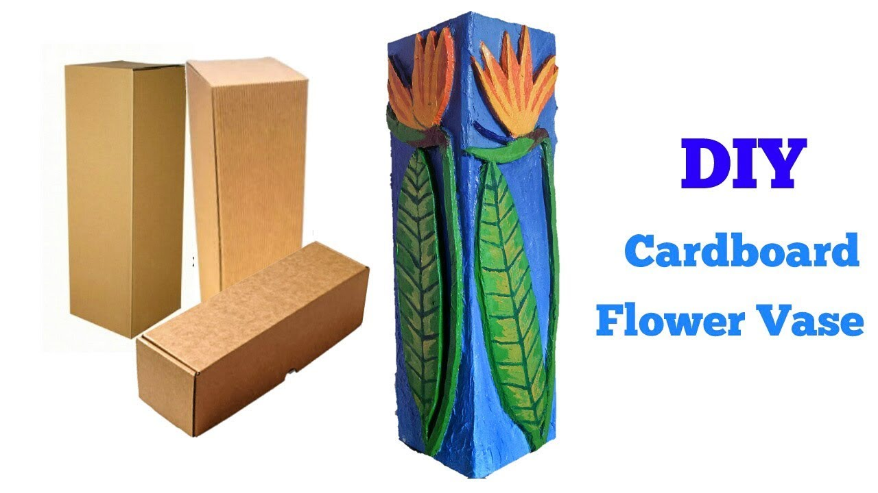 How To Make Flower Vase From Cardboard Youtube