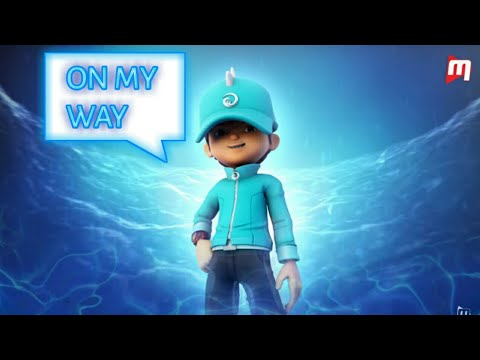 BoBoiBoy Air - AMV - On My Way