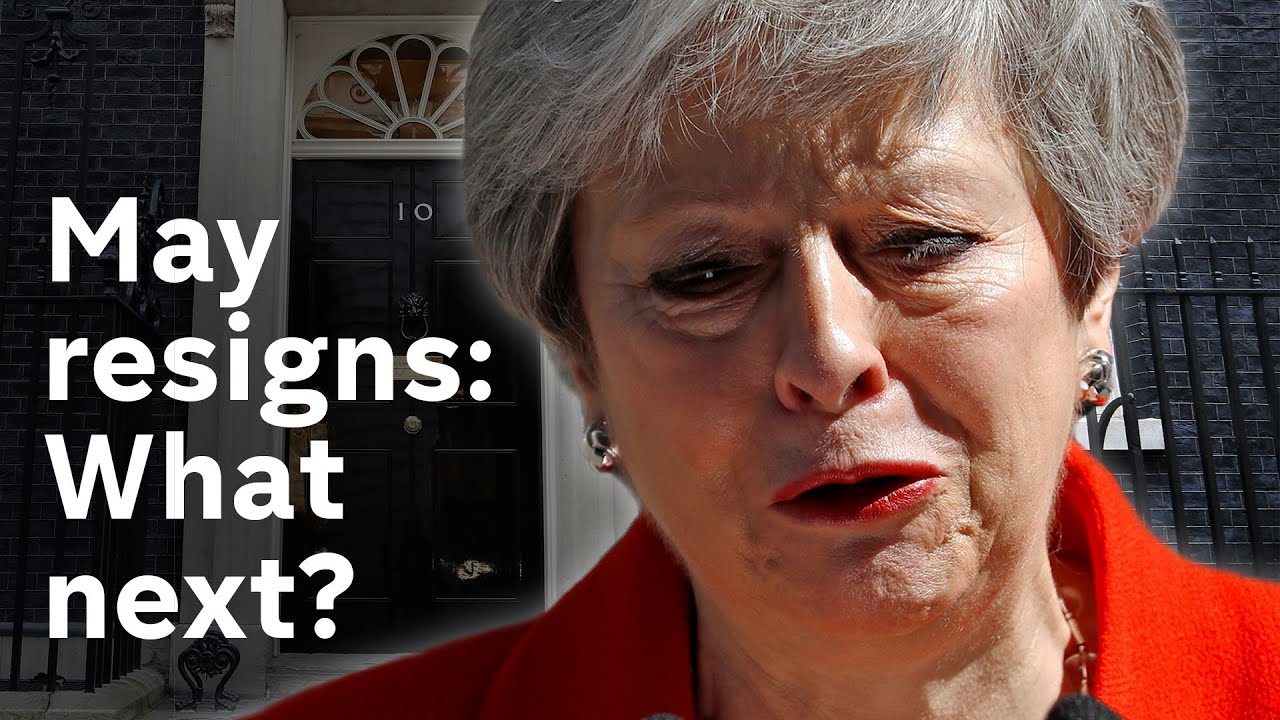 What happens next with Brexit, now that Theresa May is resigning?