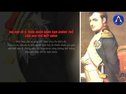 [BÀI HỌC CUỘC SỐNG] - 11 Bài học lãnh đạo từ Napoléon Bonaparte