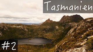 Erste Eindrücke - #2 Tasmanien