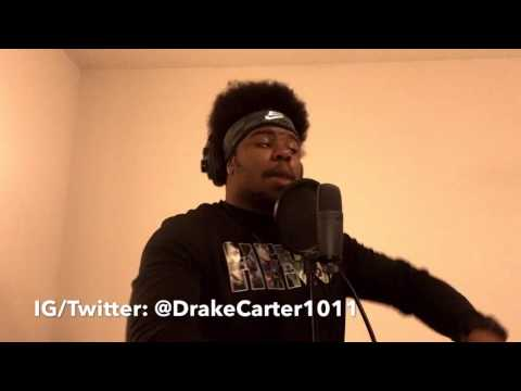 Drake - Hype (Remix) (Cover) (By Reggie Carter)