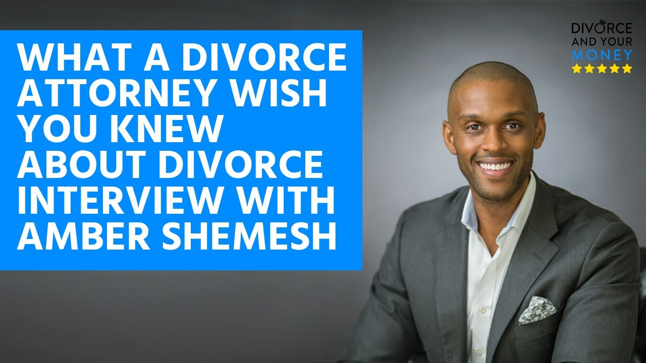 Max Shemesh: What Does A Divorce Attorney Wish You Knew About Divorce