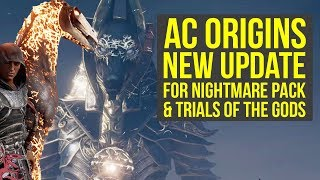 Assassin's Creed Origins Nightmare Pack To Heka Chests & Trials of the Gods Update (AC Origins DLC)