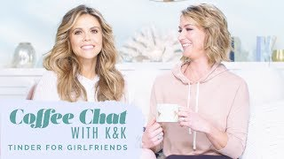 Coffee Chat With K&K Vlog ~ Tinder For Fitness Girls?!