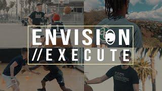 "Envision // Execute VLOG Ep. 2: ""2,672 MILES"" (Los Angeles Basketball)"
