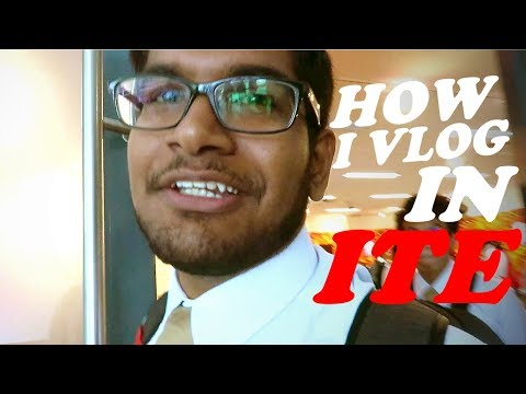 ITELIFE - EPISODE 17 - HOW DO I VLOG IN ITE?