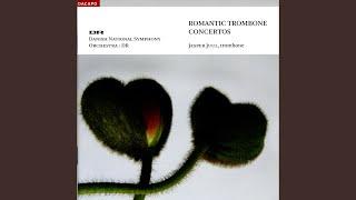 Trombone Concerto (1st Version) : I. Moderato assai ma molto maestoso