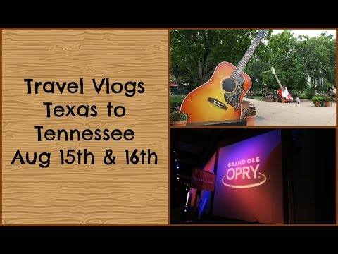 Travel Vlog! Texas to Tennessee Dave Ramsey & Grand Ole Opry! Aug 15th & 16th