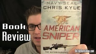 American Sniper by Chris Kyle | Book Review | OnTheMoveShow