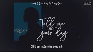 Vietsub + lyrics | Kwon Jin Ah | Tell me about your day