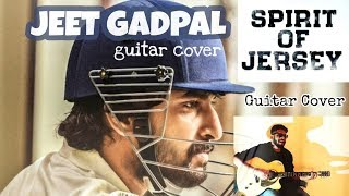 Spirit Of Jersey Guitar Cover Jeet Gadpal JERSEY Nani Anirudh Ravichander