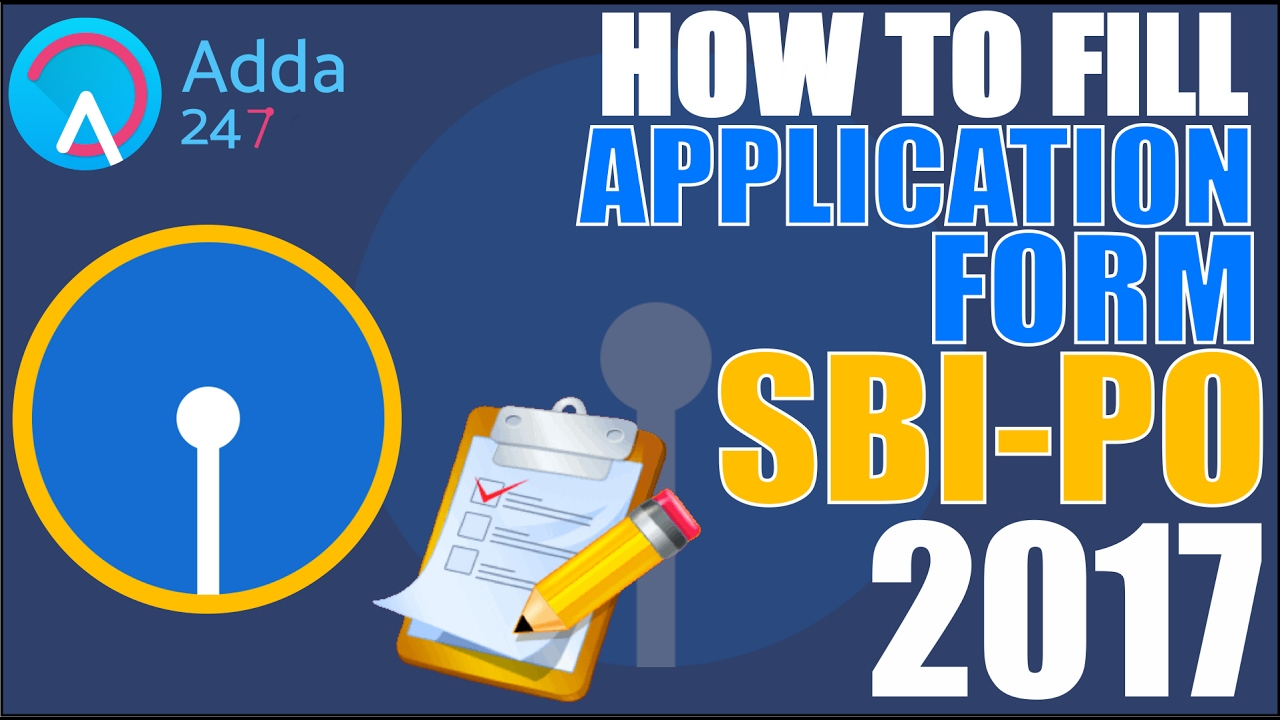 how to fill sbi po form