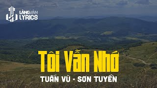 Tôi Vẫn Nhớ : Tuần Vũ - Sơn Tuyền