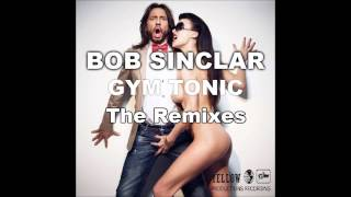 Bob Sinclar - Gym Tonic (Michael Calfan Private Remix)