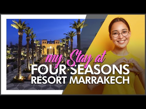 HOTEL REVIEW | Four Seasons Resort Marrakech (Morocco)