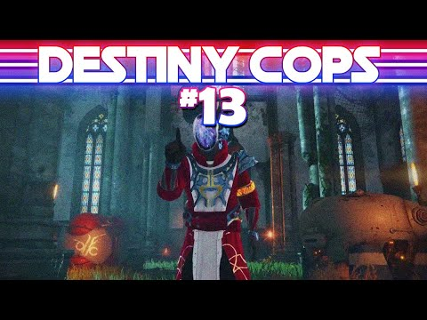 Destiny Cops S2E3 Ft. MTASHED! - The Museum Mystery