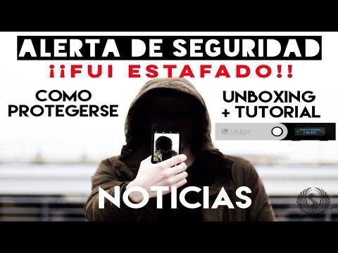 Alerta de Seguridad   Noticias   Unboxing/Tutorial Ledger Nano S