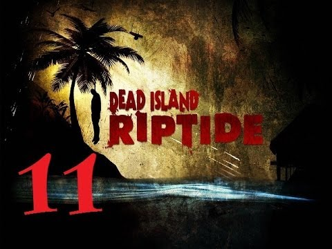 Teamudf Coop - Dead Island Riptide [Part 11]: The Great Ruin Search