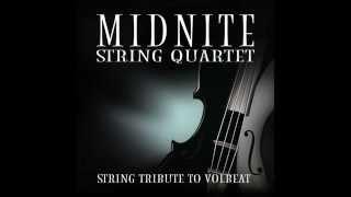 Lola Montez MSQ Performs Volbeat by Midnite String Quartet