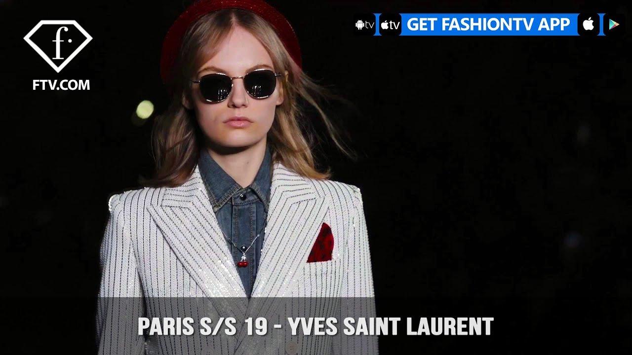Paris Fashion Week Spring Summer 2019 Yves Saint Laurent