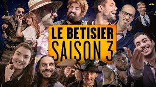 Bêtisier - Saison 3
