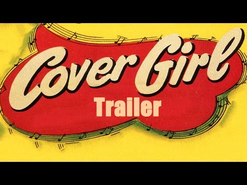 COVER GIRL (New & Exclusive Masters of Cinema) Trailer
