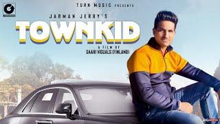 Town Kid - Jarman Jerry ( Official Video ) Latest Punjabi Songs 2020 | New Punjabi songs 2020