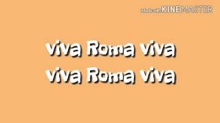 Roma  -  Viva roma {New music song}