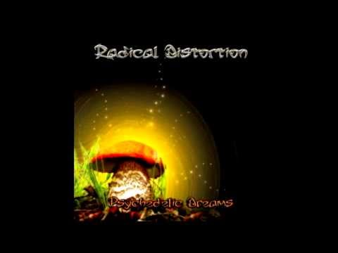 Radical Distortion - Psychedelic Dreams [FULL ALBUM]