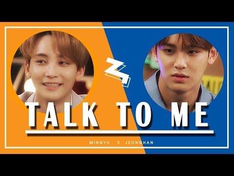 Talk To Me  ♥「 Mingyu x Jeonghan」#GYUHAN