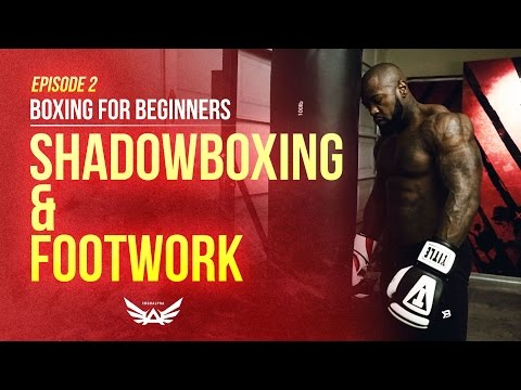 Boxing for Beginners: Shadowboxing & Footwork  Episode 2