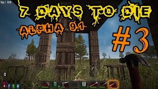 7 Days To Die Alpha 9.1 #3 Делаем дом, кирку и топор