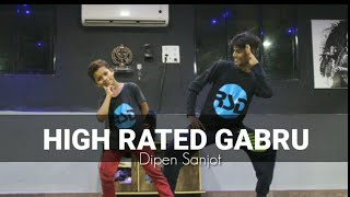 High Rated Gabru | Guru Randawa | Nawabzaade | Dance Choreography By Rahul Sir | Dipen Sanjot |