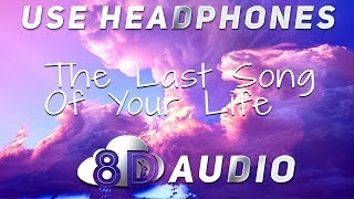 P!nk - The Last Song Of Your Life (8D AUDIO)