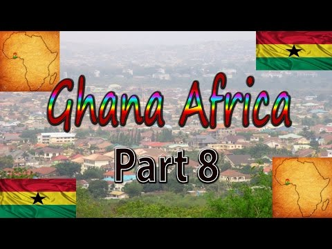 Ghana Africa 2017 Part 8